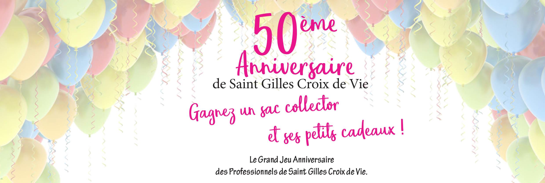 Grand Jeu Anniversaire Des Professionnels De Saint Gilles Croix De Vie